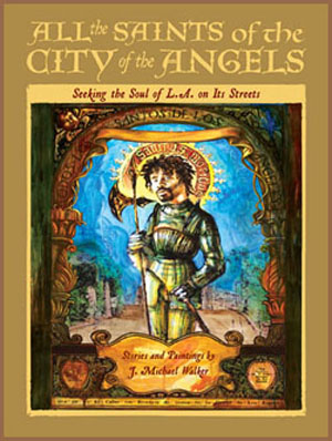 All The Saints of the City of the Angels